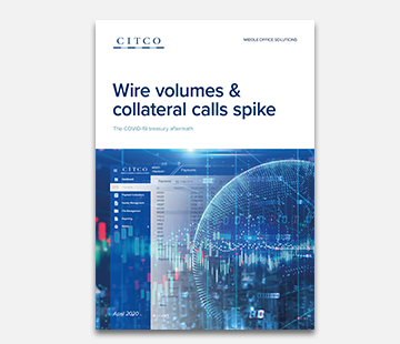 Wire volumes & collateral calls spike